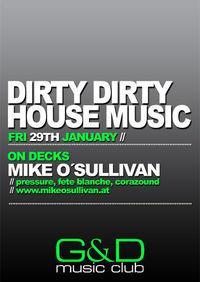 Dirty Dirty House Music