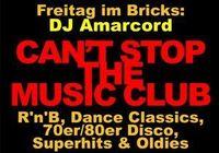Can't Stop The Music Club@Bricks - lazy dancebar