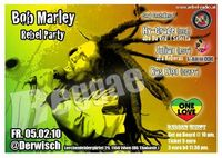 Riddim Unity Bob Marley Rebel Party @Cafe Derwisch