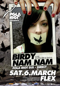 Pola Riot w/ Birdy Nam Nam Dj Set@Flex
