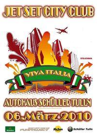 Jet Set City Club - Viva Italia@Autohaus Schüller