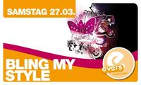 Bling my Style!@Evers