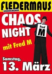Chaos Night@Fledermaus Enzenkirchen