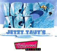 2x3 Tickets: ICE AGE 2 Vorpremiere@Hollywood Megaplex - Gasometer