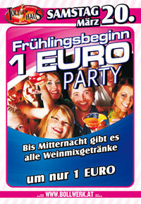 Frühlingsbeginn 1€ Party@Tollhaus Wolfsberg