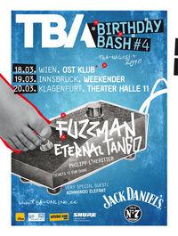 TBA Birthday Bash mit Fuzzman & Eternal Tango@OST Klub