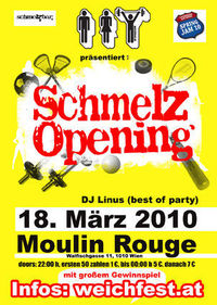 Schmelz Opening@Moulin Rouge