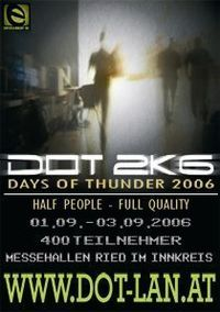 LAN-Party: Days of Thunder 2k6@Messehalle 17