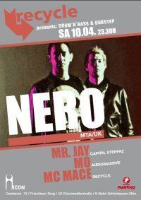 Recycle presents: Nero (D'n'B & Dubstep)@Icon Berlin