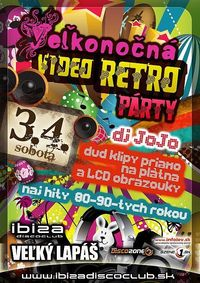 Veľkonočná Video Retro Party@Ibiza Disco Club