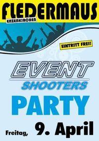 Eventshooters Party@Fledermaus Enzenkirchen