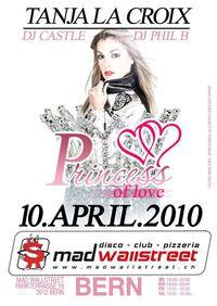 Princess of Love@Mad Wallstreet ( Basel )