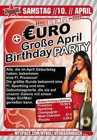 Große April Birthday Party@Bollwerk