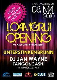 Loamgrui Opening mit DJ Jan Wayne@Loamgrui (Weinkellerdorf)