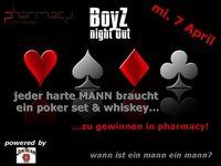 BoyZ night out@Pharmacy