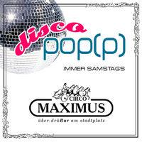 Disco pop(p)@Maximus