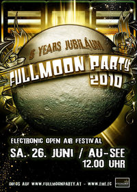 EME pres. Fullmoonparty 2010@Ausee