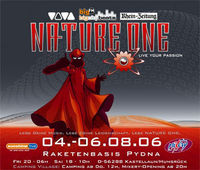 Nature One 2006 - Live Your Passion@Raketenbasis Pydna