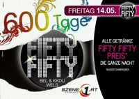 600 Tage Fifty Fifty