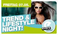 Trend & Lifestyle Night@Evers