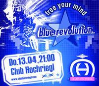Blue Revolution im Club Hochriegl@Club Hochriegl