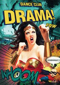 Drama! - Superheroes@Ottakringer Brauerei