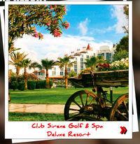Club Sirene Golf & Spa Deluxe Resort