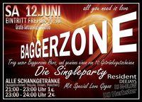Baggerzone - Die Singleparty