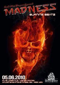 Madness - Burning Beats@Club Lifestyle