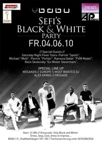 Sefi´s Black & White Party@Club Babu - the club with style