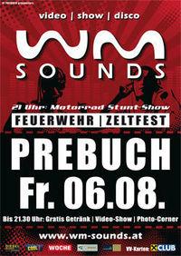 WM-Sounds Tour@Feuerwehr Zeltfest