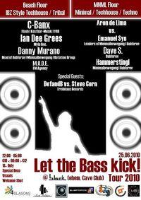 Let the Bass kick! Tour 2010@b.lack
