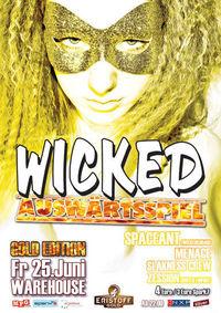 Wicked Auswärtsspiel - Gold Edition@Warehouse