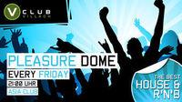 Pleasure dome@V Club