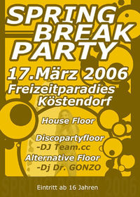 Spring Break Party@Freizeitparadies