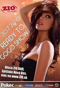 Ready To Gogo Show@Zio bar