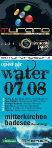 5 Elements Party Water Open Air@Badesee Mitterkirchen