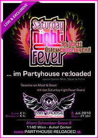 Satruday Night Fever@Partyhouse Reloaded