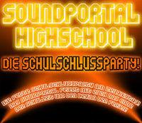 Soundportal Highschool - Die Schulschluss Party!