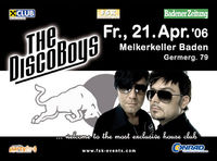 The Disco Boys Tour 2006@Melkerkeller Baden