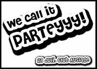 we call it parteyyy@Die Auslage