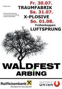 Waldfest Arbing@Föhrenbichl