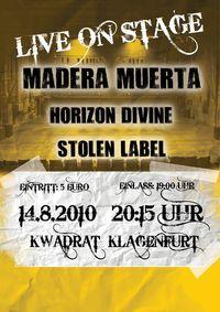 Hot Rock mit Madera Muerta, Horizon Devine, Stolen Label@[kwadra:t]