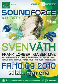 heineken music pres. Soundforce K.I.N.G.S.I.Z.E. with Sven Väth@Salzburgarena