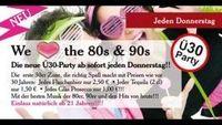 Ü30 Party / Birthday Party