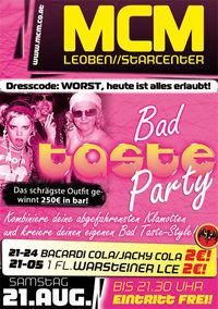 Bad Taste Party@MCM Leoben