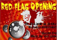 Red Flag Opening@Festwiese