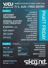 Playground VJDJ Camp - Phat Friday@Kulturwerk Sakog
