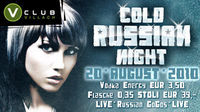 Cold Russian Night@V Club