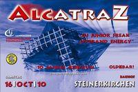 Alcatraz@Bauhof Steinerkirchen